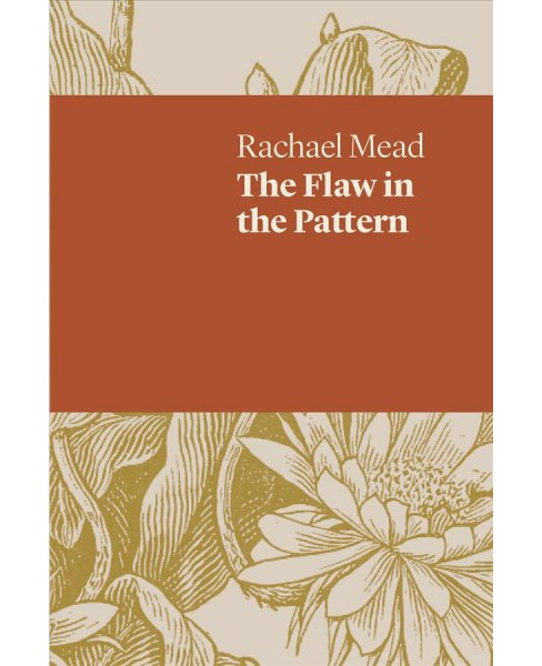 Flaw in the Pattern -  (Uwap Poetry) by Rachael Mead (Paperback) - image 1 of 1