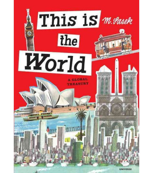 This Is the World : A Global Treasury (Hardcover) (M. Sasek) - image 1 of 1