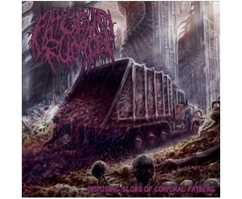 Fatuous Rump - Disposing Slobs Of Corporal Fatberg (CD) - image 1 of 1