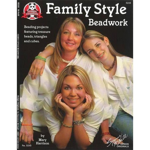 Family Style Beadwork - by  Mary Harrison (Paperback) - image 1 of 1