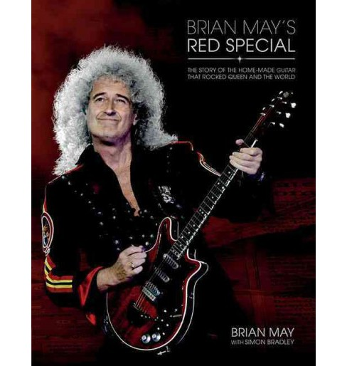 Brian May's Red Special : The Story of the Home-made Guitar That Rocked Queen and the World (Hardcover) - image 1 of 1