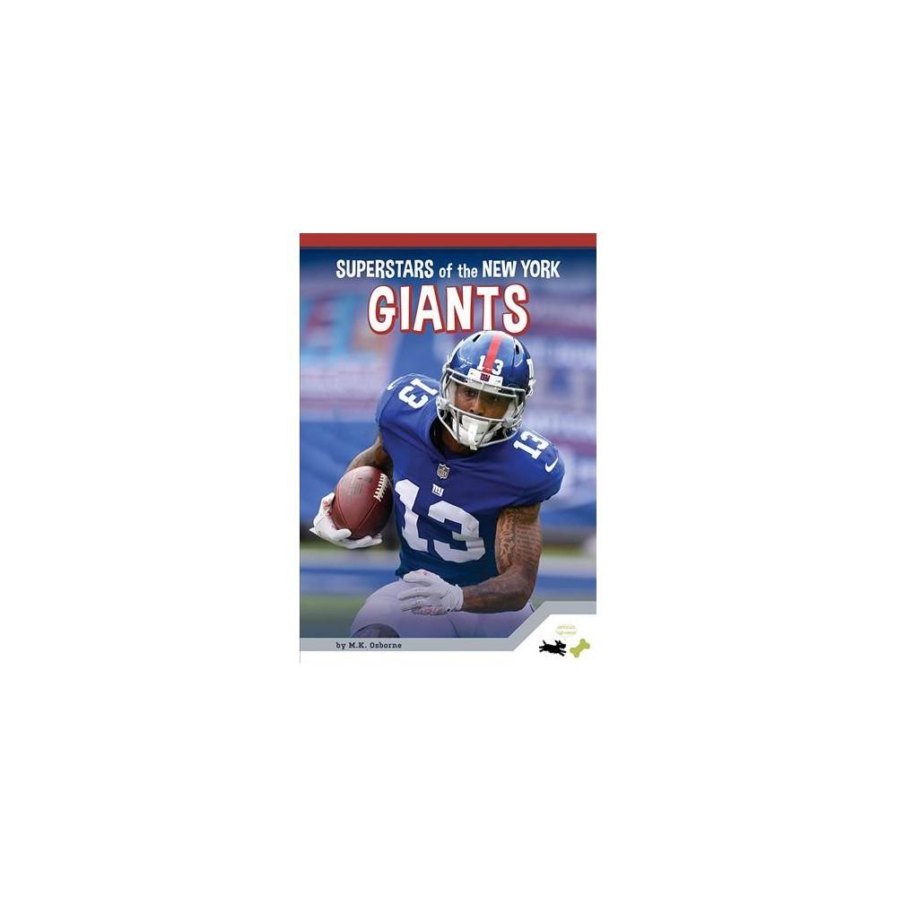 Superstars of the New York Giants - (Pro Sports Superstars) by M. K. Osborne (Paperback)