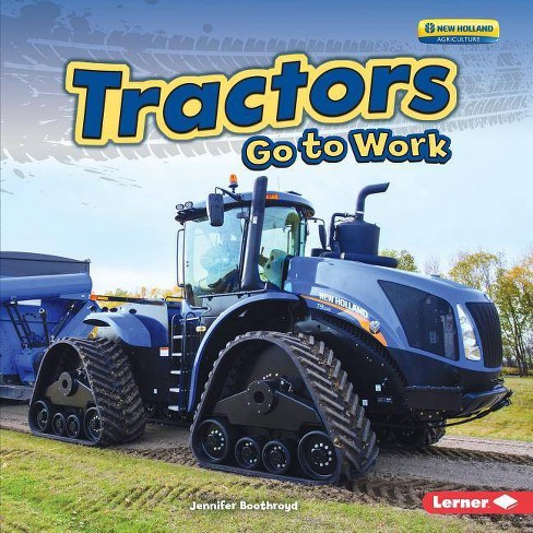 Tractors Go to Work - (Farm Machines at Work) by  Jennifer Boothroyd (Hardcover) - image 1 of 1