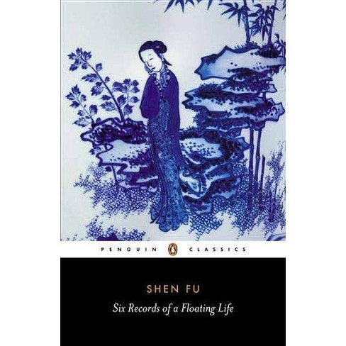 Six Records of a Floating Life - (Penquin Classics) (Paperback) - image 1 of 1