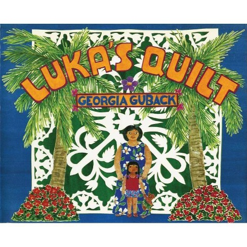 Luka's Quilt - by  Georgia Guback (Hardcover) - image 1 of 1