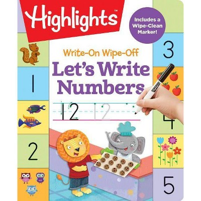 Write-On Wipe-Off Let's Write Numbers - (Highlights Write-On Wipe-Off Fun to Learn Activity Books) (Spiral Bound)
