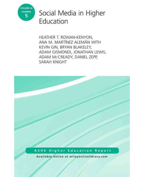 Social Media in Higher Education (Paperback) (Heather T. Rowan-kenyon & Ana M. Martinez Aleman) - image 1 of 1