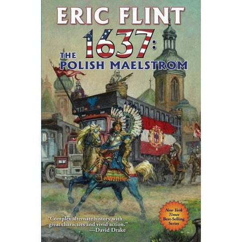 1637: The Polish Maelstrom, Volume 26 - (Ring of Fire) by  Eric Flint (Paperback) - image 1 of 1