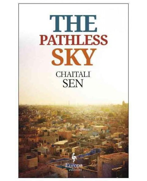 Pathless Sky (Paperback) (Chaitali Sen) - image 1 of 1
