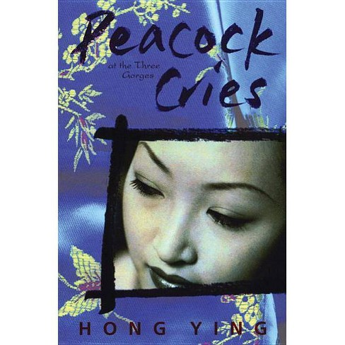 Peacock Cries - by  Hong Ying (Paperback) - image 1 of 1