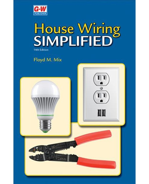 House Wiring Simplified (Hardcover) (Floyd M. Mix) - image 1 of 1