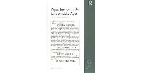 Papal Justice in the Late Middle Ages : The Sacra Romana Rota (Hardcover) (Kirsi Salonen) - image 1 of 1