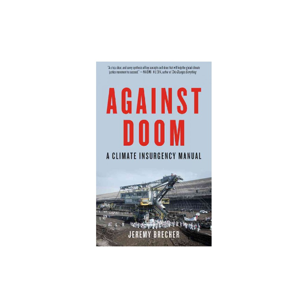 Against Doom : A Climate Insurgency Manual (Paperback) (Jeremy Brecher)