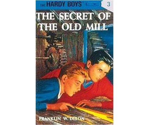 Secret of the Old Mill (Hardcover) (Franklin W. Dixon) - image 1 of 1