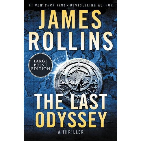 The Last Odyssey - (SIGMA Force Novels, 15) Large Print by  James Rollins (Paperback) - image 1 of 1