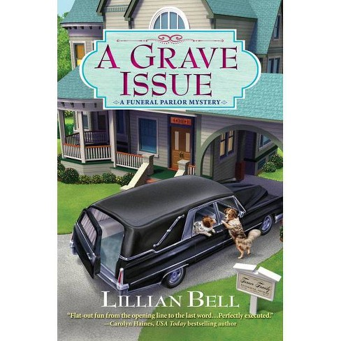 A Grave Issue - by  Lillian Bell (Paperback) - image 1 of 1