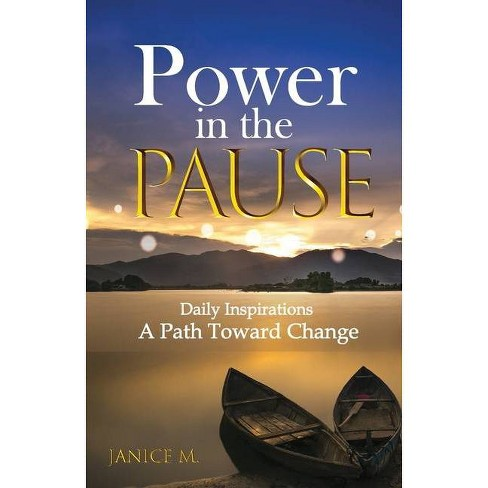 Power in the Pause - by  Janice Mulligan (Paperback) - image 1 of 1