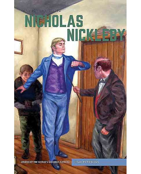 Nicholas Nickleby -  (Classics Illustrated) by Charles Dickens (Hardcover) - image 1 of 1