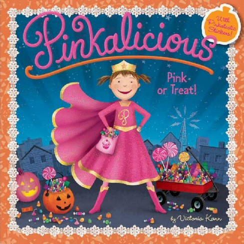 Pinkalicious Pink or Treat! (Paperback) by Victoria Kann - image 1 of 1