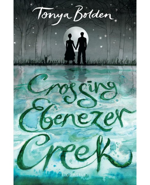 Crossing Ebenezer Creek -  Reprint by Tonya Bolden (Paperback) - image 1 of 1
