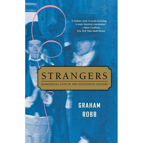 Strangers - by  Graham Robb (Paperback) - image 1 of 1
