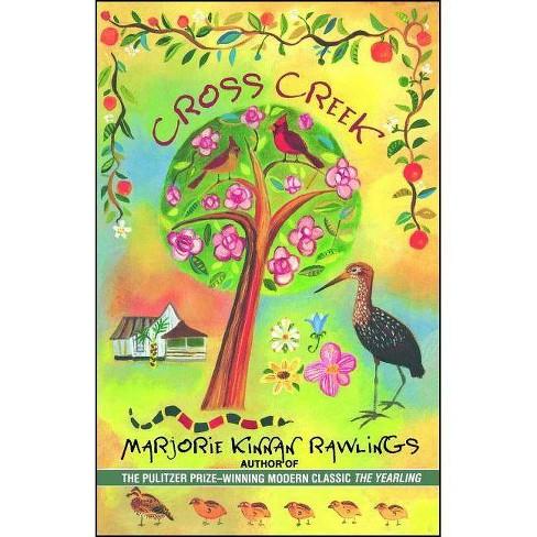 Cross Creek - by  Marjorie Kinnan Rawlings (Paperback) - image 1 of 1