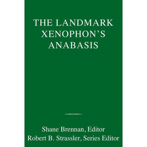 The Landmark Xenophon's Anabasis - (Hardcover) - image 1 of 1