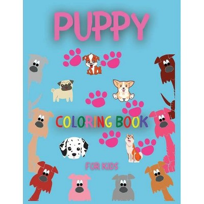 Puppy Coloring Book For Kids - By Gabriella Ferer (paperback) : Target