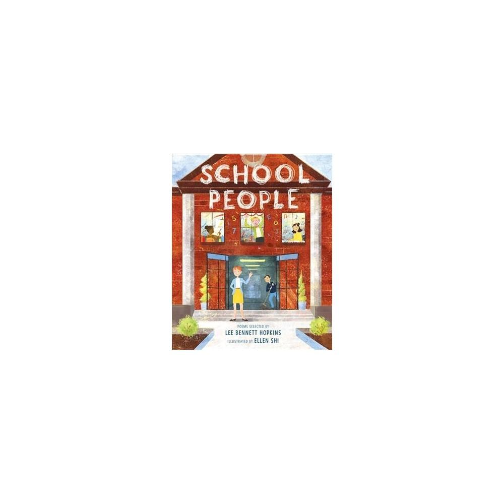 School People - by Lee Bennett Hopkins (Hardcover)