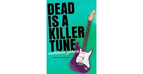 Dead Is a Killer Tune (Paperback) (Marlene Perez) - image 1 of 1