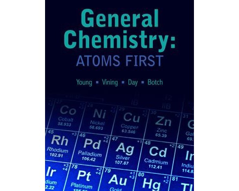 Chemistry : Atoms First -  by Young & William Vining & Roberta Day & Beatrice Botch (Paperback) - image 1 of 1