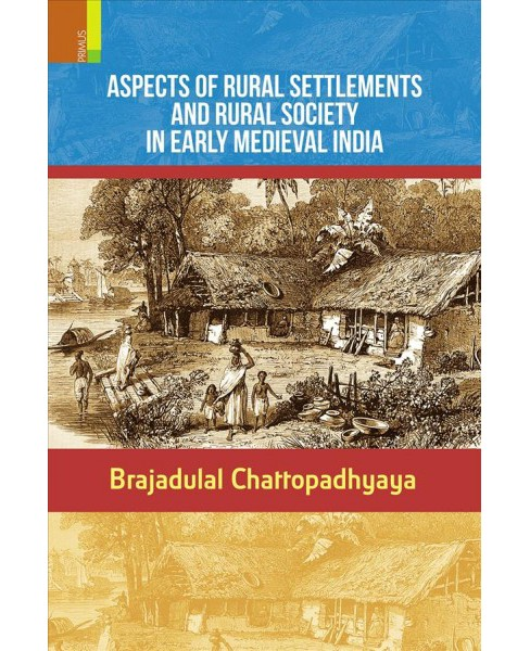 Aspects of Rural Settlements and Rural Society in Early Medieval India : Sakharam Ganesh Deuskar - image 1 of 1