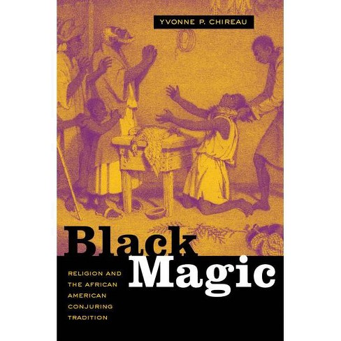 Black Magic - by  Yvonne P Chireau (Paperback) - image 1 of 1