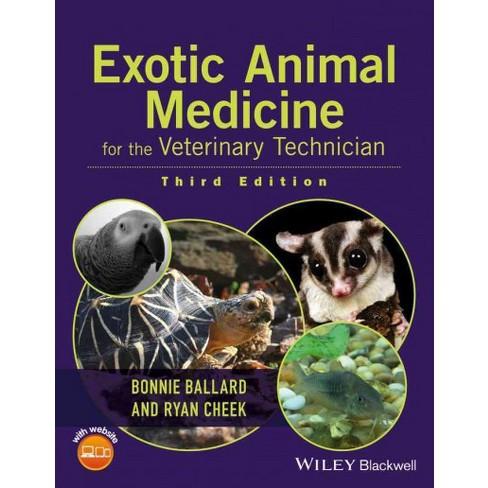 Exotic Animal Medicine for the Veterinary Technician (Paperback ...