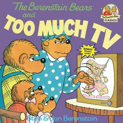 The Berenstain Bears and Too Much TV ( First Time Books)(Paperback)by Stan Berenstain