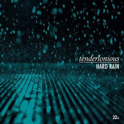 TENDERLONIOUS - Hard Rain (CD)
