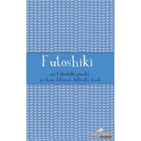 Futoshiki - by Clarity Media (Paperback)