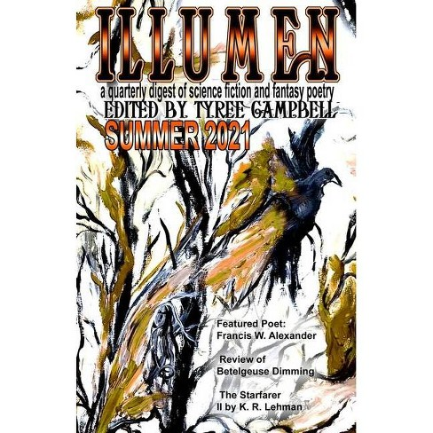 Illumen Summer 2021 - by  Tyree Campbell (Paperback) - image 1 of 1