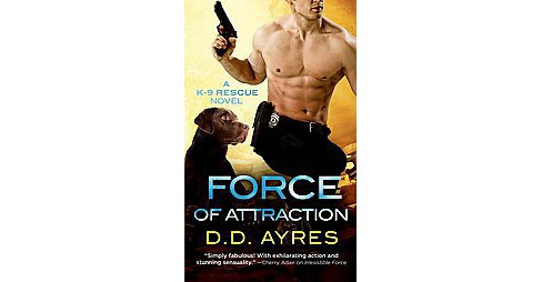 Force of Attraction (Paperback) (D. D. Ayres) - image 1 of 1