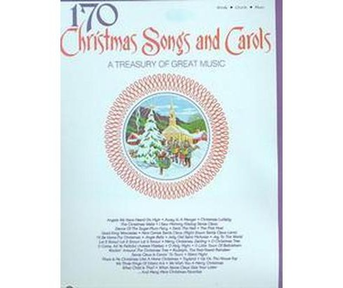 170 Christmas Songs and Carols : A Treasury of Great Music (Paperback) - image 1 of 1