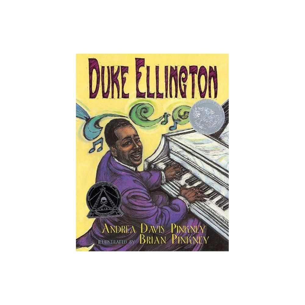 Duke Ellington By Andrea Pinkney Paperback