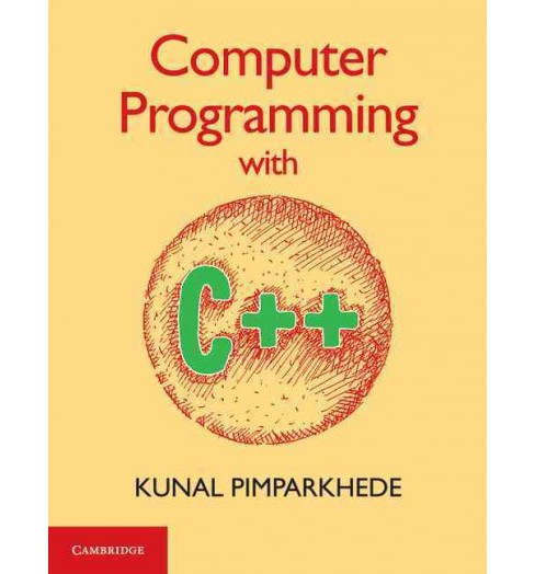 Computer Programming With C++ (Paperback) (Kunal Pimparkhede) - image 1 of 1