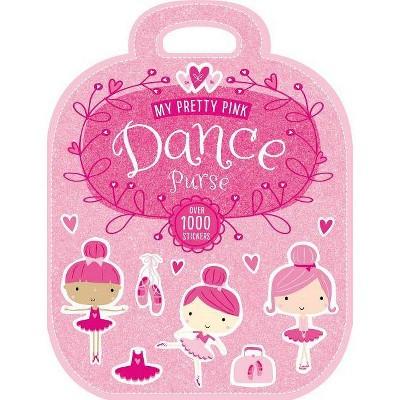 Pretty Pink Dance Purse 05/06/2015 Juvenile Fiction (Paperback)
