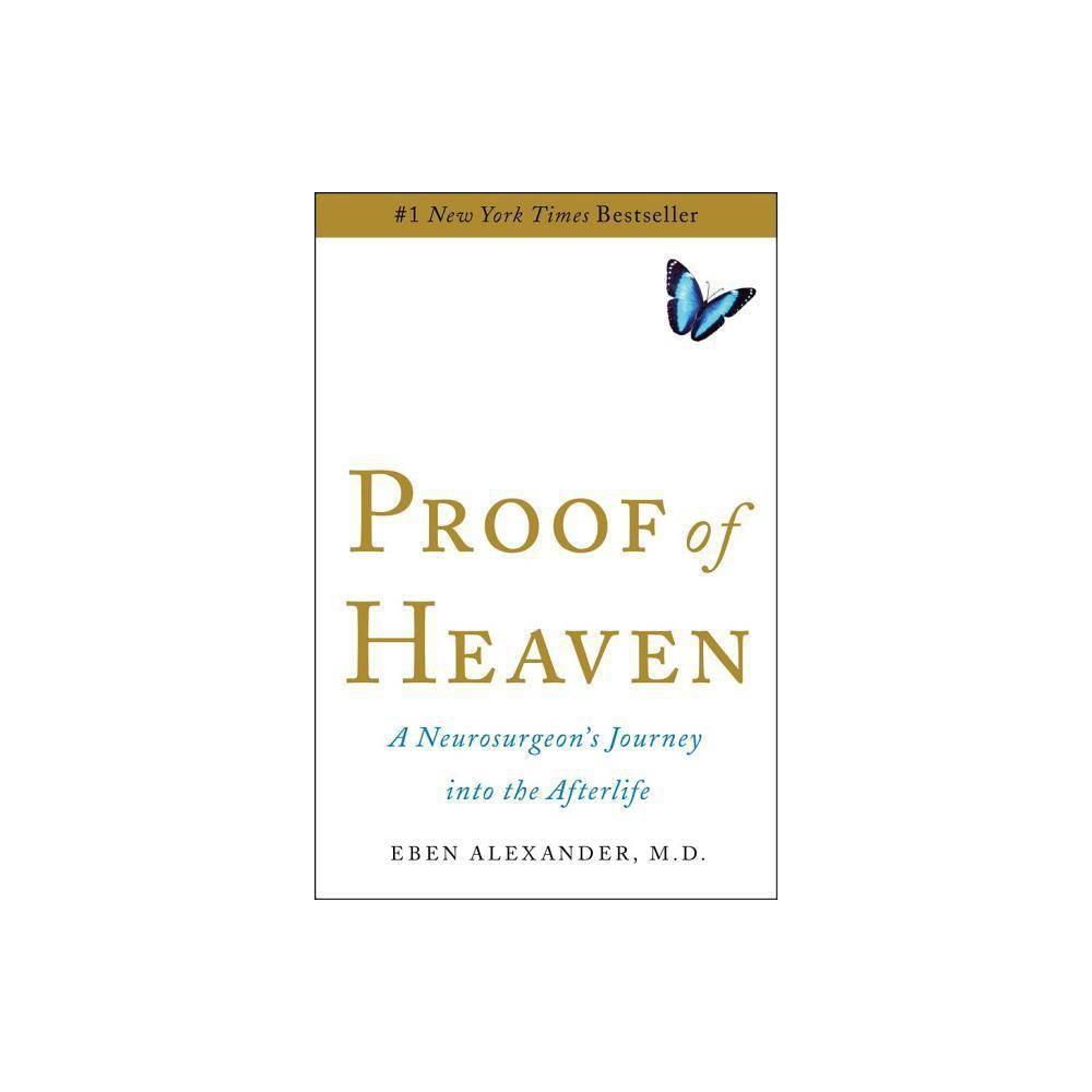 Proof Of Heaven By Eben Alexander Hardcover