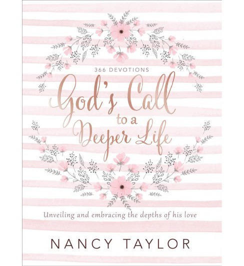 God's Call to a Deeper Life : Unveiling and Embracing the Depths of His Love -  (Hardcover) - image 1 of 1