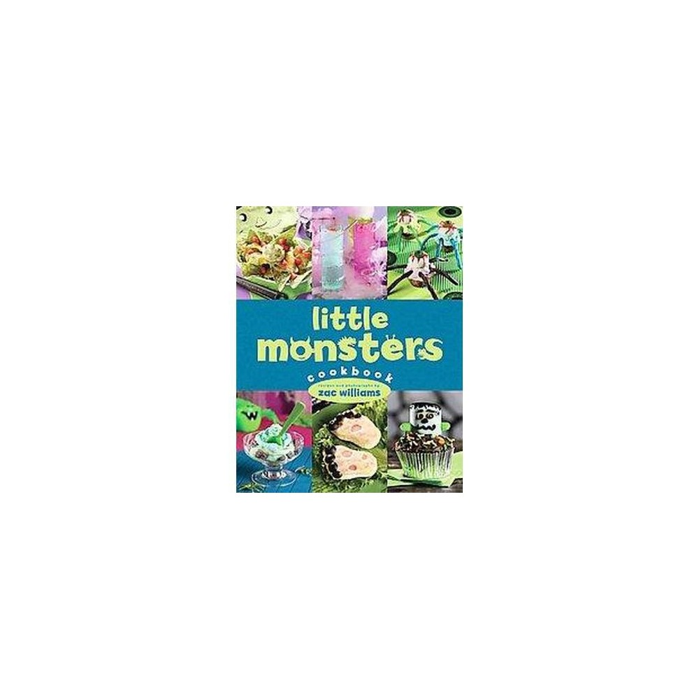 Little Monsters Cookbook (Hardcover) (Zac Williams)