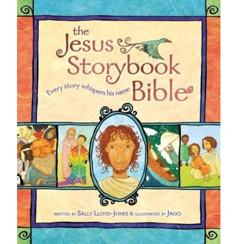 Jesus Storybook Bible : Every Story Whispers His Name (Gift) (Hardcover) (Sally Lloyd-Jones) - image 1 of 1
