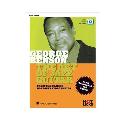 George Benson The Art Of Jazz Guitar Classic Hot Licks Video