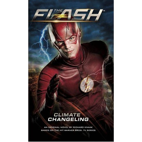 The Flash: Climate Changeling - by  Richard Knaak (Paperback) - image 1 of 1