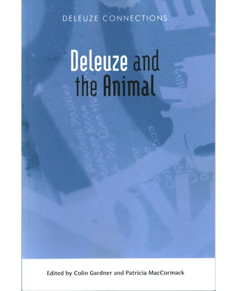 Deleuze and the Animal (Paperback) - image 1 of 1